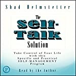 The Self-Talk Solution | Shad Helmstetter