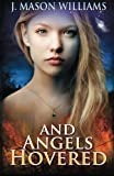 img - for And Angels Hovered book / textbook / text book