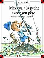 Max va à la pêche avec son père