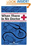 When There Is No Doctor: Preventive a...