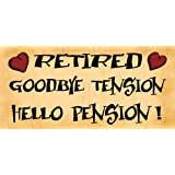 Wooden Funny Sign Wall Plaque Gift Present Retired Goodbye Tension Hello Pension
