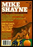 img - for MIKE SHAYNE MYSTERY - Volume 43, number 4 - April 1979: The Scent of Death; One Blonde Well Dead; Three Hot Days; All the Way Home; Pit of Time; Sacrifice; Speak to Me Marcel; Murder Blooms book / textbook / text book