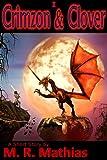 Crimzon & Clover I - Orphaned Dragon, Lucky Girl (Crimzon and Clover Short Story Series Book 1)