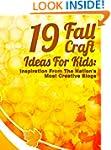 19 Fall Craft Ideas For Kids: Inspira...