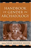 img - for Handbook of Gender in Archaeology (Gender and Archaeology) book / textbook / text book