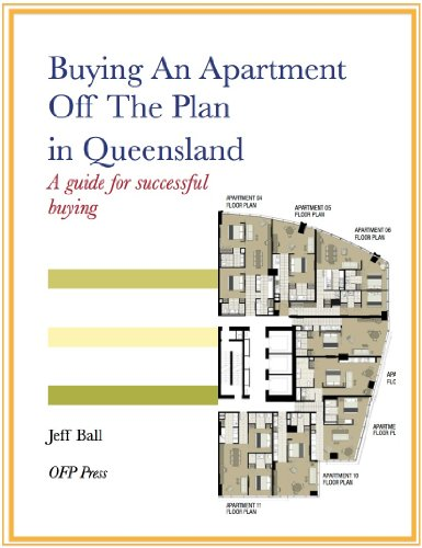 Buying An Apartment Off The Plan in Queensland - A Guide For Successful Buying