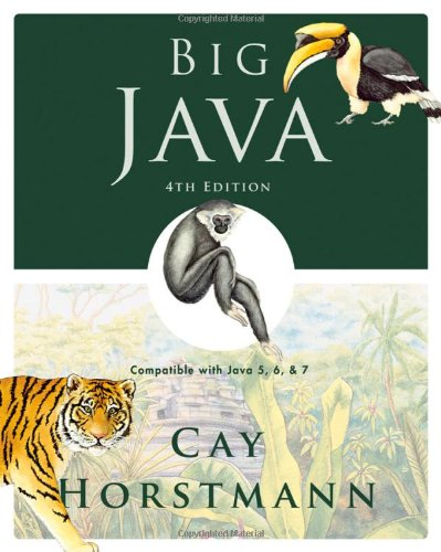 Big Java. Compatible with Java 5, 6 and 7, 4th Edition