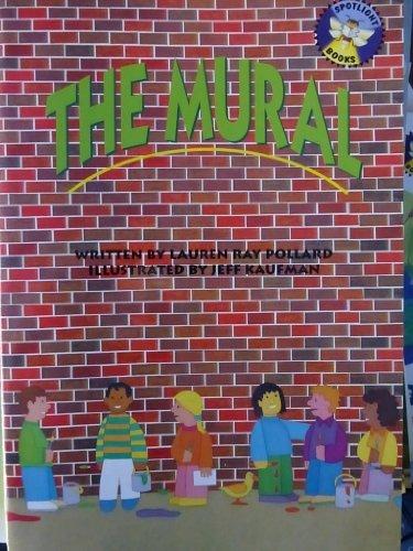 The mural (Spotlight books) PDF