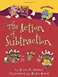 img - for The Action of Subtraction (Math Is Categorical) book / textbook / text book
