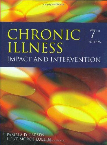 Chronic Illness: Impact And Intervention (Larsen, Chronic Illness)