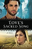 img - for Love's Sacred Song: A Novel book / textbook / text book