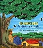 img - for The Harvest Birds/Los Pajaros de La Cosecha   [HARVEST BIRDS] [Paperback] book / textbook / text book