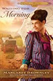 Waiting for Morning (Thorndike Press Large Print Christian Historical Fiction)