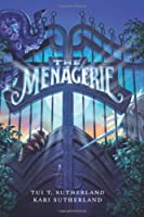 The Menagerie (Menagerie (HarperCollins))