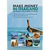 Make Money in Thailand; End Financial Stress Forever in  Thailand ~ M Schwartz
