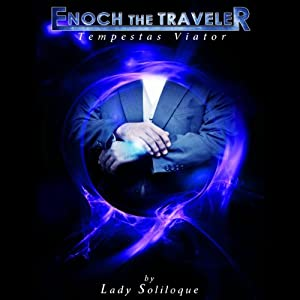 Enoch the Traveler: Tempestas Viator Audiobook