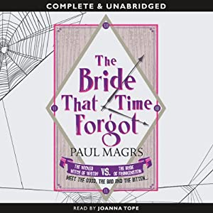 The Bride that Time Forgot | [Paul Magrs]