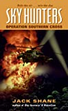 img - for Sky Hunters: Operation Southern Cross book / textbook / text book