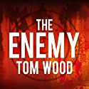 The Enemy: Victor the Assassin, Book 2 Audiobook by Tom Wood Narrated by Rob Shapiro