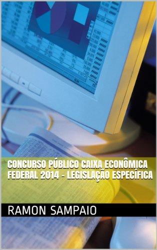 concurso-publico-caixa-economica-federal-2014-legislacao-especifica-portuguese-edition