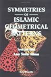 img - for Symmetries of Islamic Geometrical Patterns book / textbook / text book