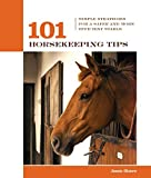 img - for By Jessie C. Shiers 101 Horsekeeping Tips: Simple Strategies for a Safer and More Efficient Stable (101 Tips) [Paperback] book / textbook / text book