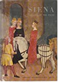 img - for Siena the City of the Palio book / textbook / text book