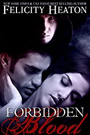 Forbidden Blood (A Vampire Romance Novel)