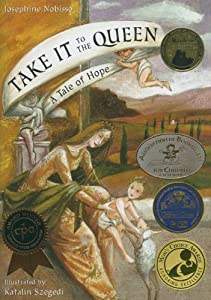 Take It to the Queen: A Tale of Hope e-book downloads