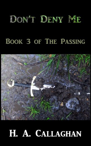 Don't Deny Me: Book 3 of The Passing PDF