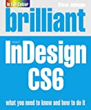 Brilliant Indesign Cs6 (0273773372) by Johnson, Steve