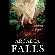 Arcadia Falls: Free First Chapter | [Carol Goodman]