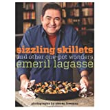 Sizzling Skillets and Other One-Pot Wonders ~ Emeril Lagasse
