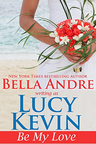 Be My Love by Lucy Kevin ebook deal