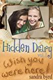 Hidden Diary #1: Cross My Heart