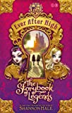 Ever After High: 01 The Storybook of Legends