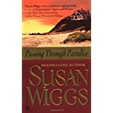 Passing Through Paradise ~ Susan Wiggs