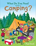 What Do You Need to Go Camping?
