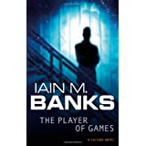 The Player Of Games (The Culture)by Iain M. Banks