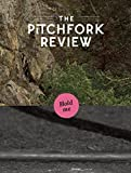 The Pitchfork Review: Fall 2014: Includes Vinyl Record