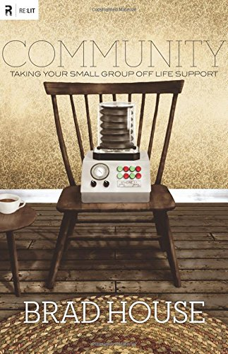 Community: Taking Your Small Group off Life Support (Re: Lit Books)