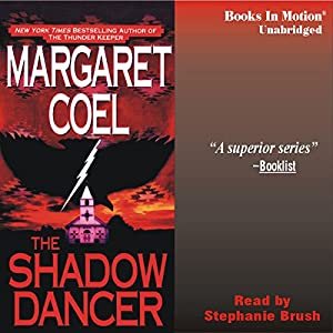 The Shadow Dancer: Arapaho Indian Mysteries | [Margaret Coel]