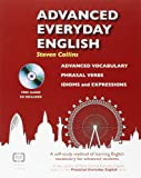 Acquista Advanced Everyday English: Phrasal Verbs-Advanced Vocabulary-Idioms and Expressions