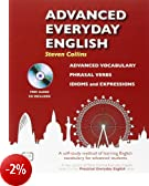 Advanced Everyday English: Phrasal Verbs-Advanced Vocabulary-Idioms and Expressions