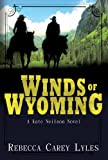Winds of Wyoming (A Kate Neilson Novel)