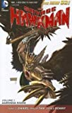 img - for The Savage Hawkman : Darkness Rising, Volume 1 (Paperback)--by Tony S. Daniel [2012 Edition] book / textbook / text book