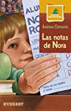 Las Notas De Nora / the Report Card (Montana Encantada) (Spanish Edition) (8424187253) by Clements, Andrew