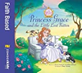 Princess Grace and the Little Lost Kitten (Princess Parables)