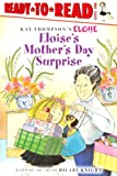 Eloise's Mother's Day Surprise (Turtleback School & Library Binding Edition) (Ready-To-Read: Level 1) (0606141987) by Thompson, Kay