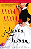 Lucia, Lucia: A Novel (Ballantine Reader's Circle)